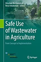 Safe Use of Wastewater in Agriculture: From Concept to Implementation