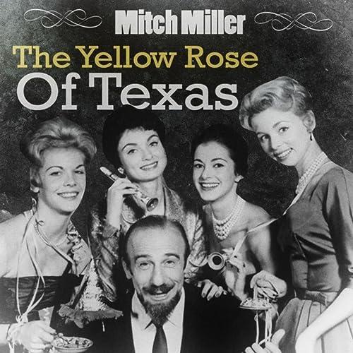 Amazon Music - Mitch MillerのThe Yellow Rose Of Texas (Version 2 ...