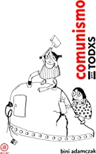 Comunismo para todxs.  Breve historia de cómo, al final, cambiarán las cosas: 2 (Anverso)