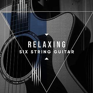 # Relaxing Six String Guitar