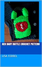 AED Baby Rattle Crochet Pattern