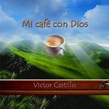 Mi Cafe Con Dios