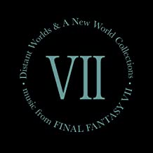 Distant Worlds and a New World Collections: Music from Final Fantasy VII