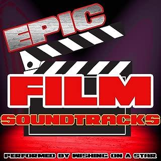 Epic Film Soundtracks