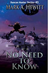 No Need to Know (Duncan Hunter Thriller Book 3) Kindle Edition