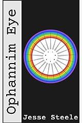 Ophannim Eye Kindle Edition