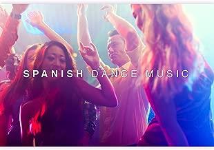 Spanish Dance Music