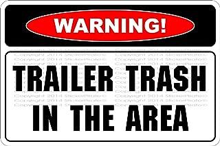 StickerPirate Warning Trailer Trash In The Area 8