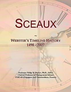 Sceaux: Webster's Timeline History, 1498 - 2007