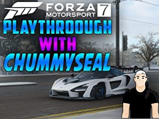 Forza Motorsport 7 Playthrough With Chummy Seal
