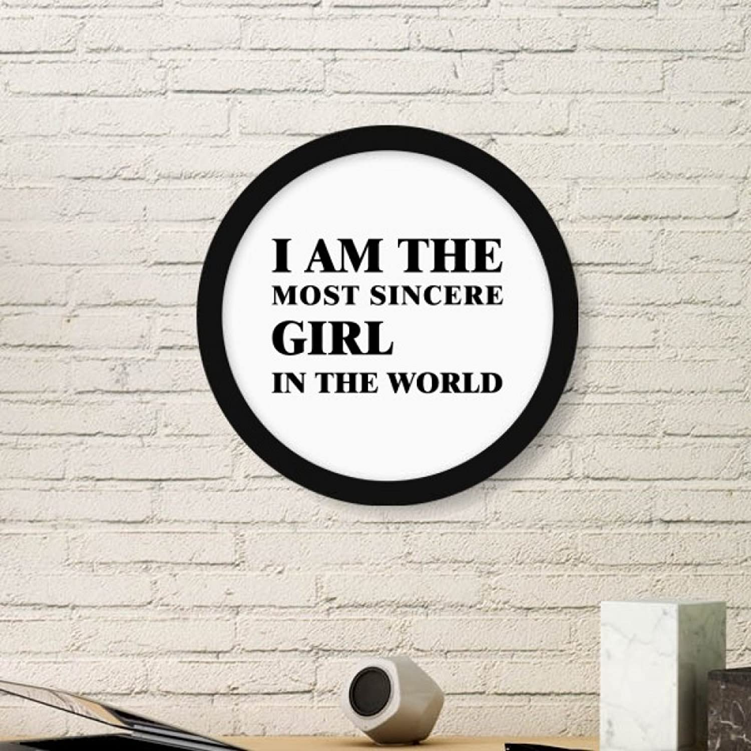 I Am The Sincere Girl Art Painting Picture Photo Wooden Round Frame Home Wall Decor Gift
