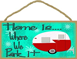 Blackwater Trading Home Is Where We Park It Camping Sign Retro Vintage Teardrop Style Camper Plaque 5