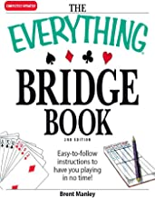 The Everything Bridge Book: Easy-to-follow instructions to have you playing in no time! (Everything®)