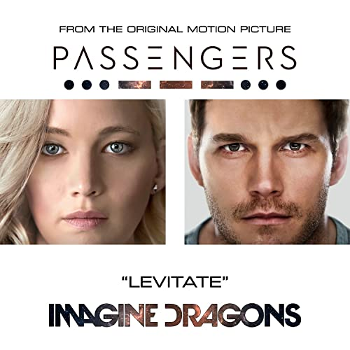 "Levitate (From The Original Motion Picture ""Passengers"")"