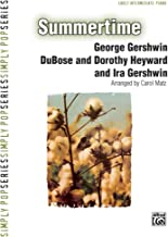 Summertime Sheet Piano By George Gershwin, DuBose and Dorothy Heyward, and Ira Gershwin / arr. Carol Matz