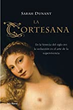 La cortesana (OTROS LIB. EN EXISTENCIAS S.BARRAL) (Spanish Edition)