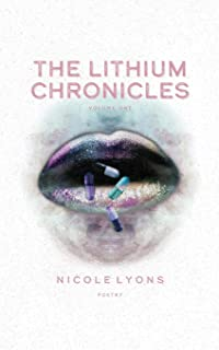 The Lithium Chronicles: Volume One