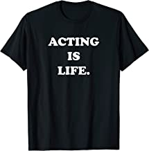 Funny Thespian T-Shirt Acting is Life Retro Gifts for Actors