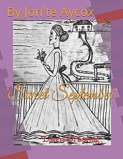 'Sweet September': 'Lovers Of Spring'