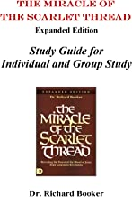 Miracle of the Scarlet Thread Study Guide
