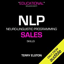 NLP Sales Skills with Terry Elston: International Best-selling NLP Business Audio