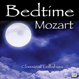bedtime mozart classical lullabies for babies