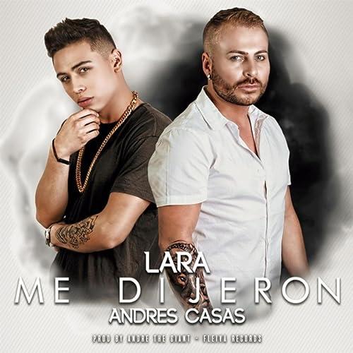 Me Dijeron (feat. Andres Casas) de Lara en Amazon Music ...