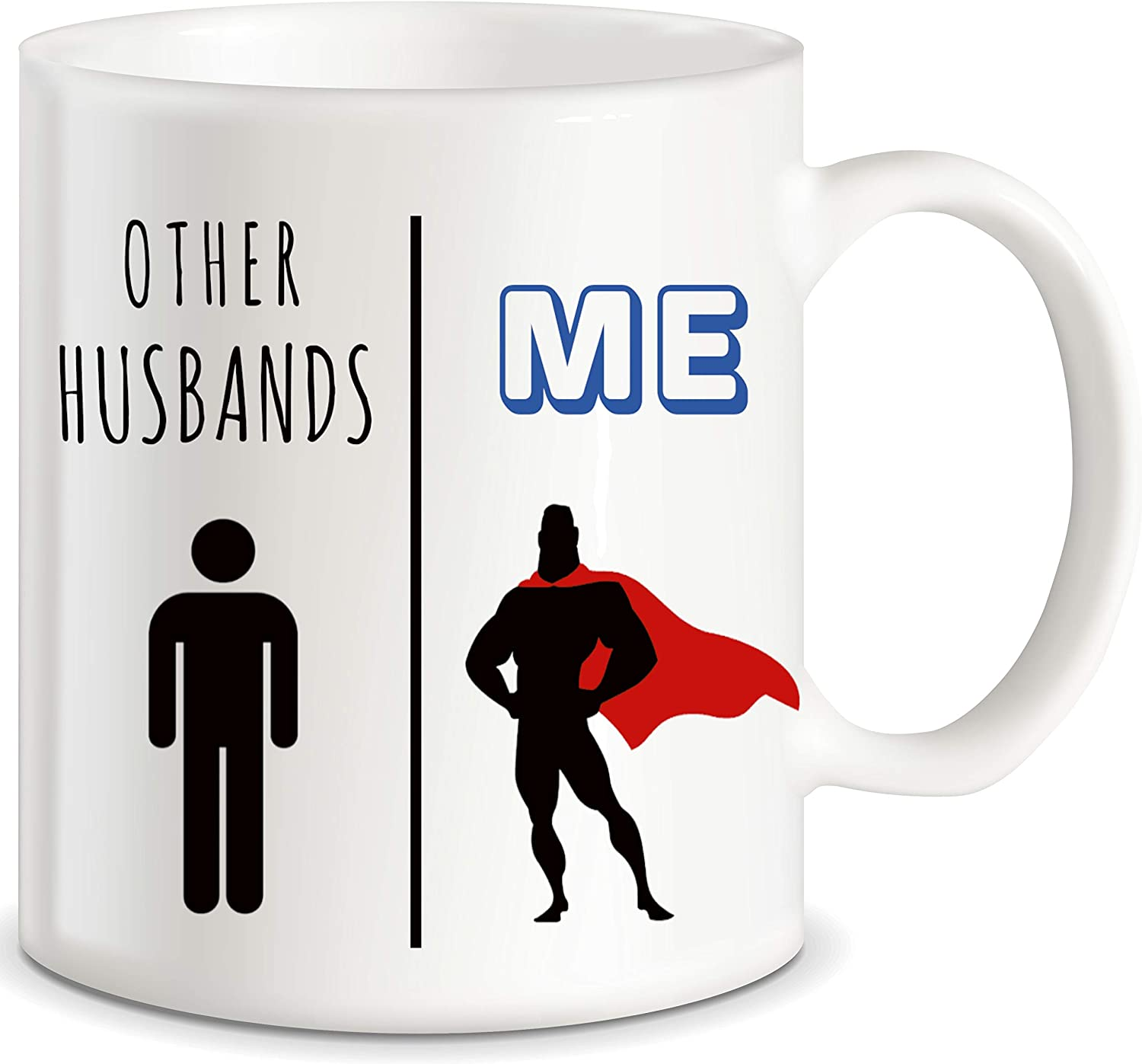 CLASSIC Max 71% OFF MUGS My Husband Vs Other Mug Funny Gift Sale special price Coffee Husbands