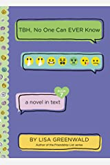 TBH #7: TBH, No One Can EVER Know Kindle Edition