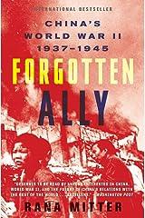 Forgotten Ally: China's World War II, 1937-1945 Paperback