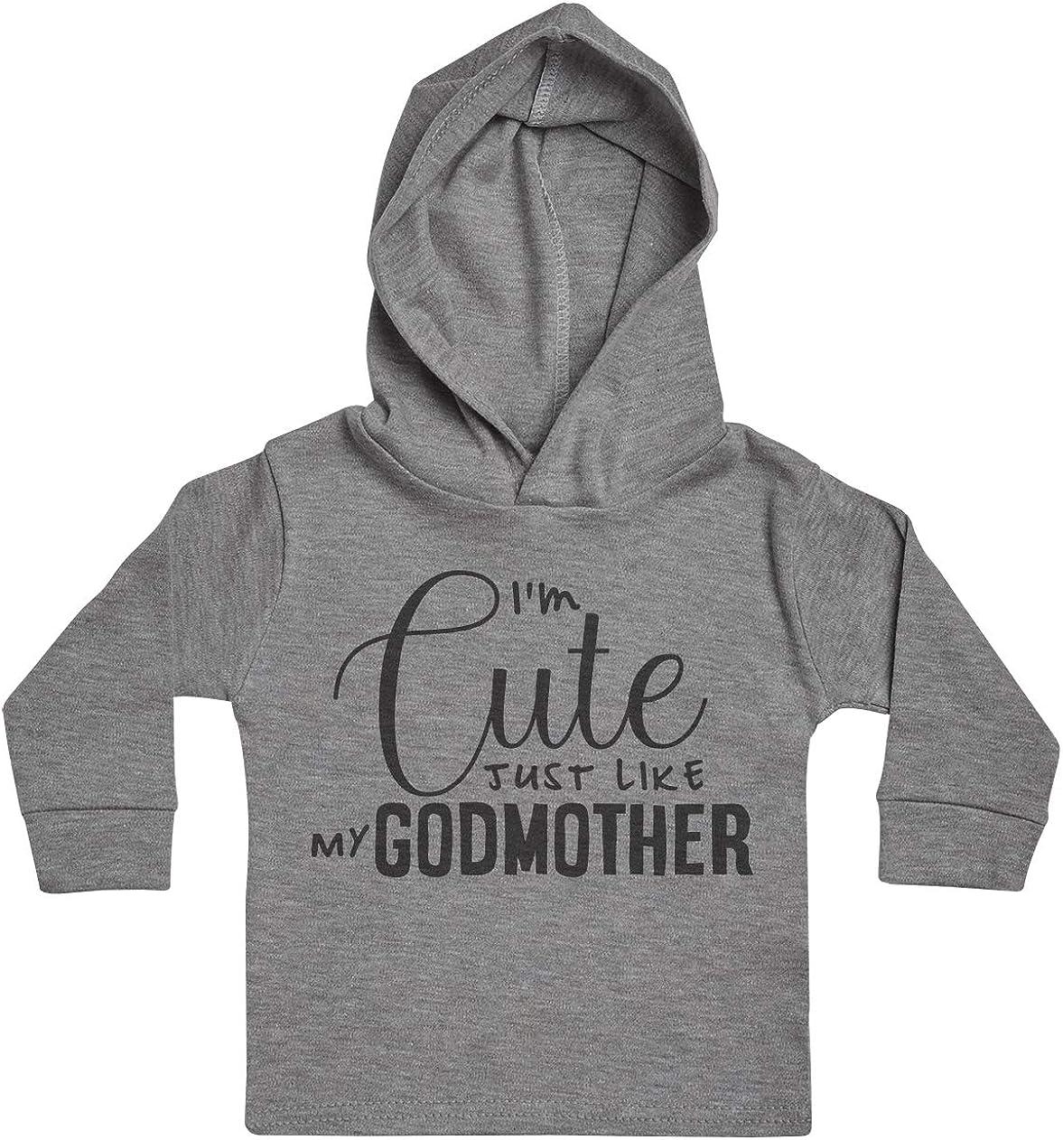 Baby Girl Hoody Im Cute Just Like My Godmother Baby Boy Hoody Baby Gift Baby Clothing Baby Hoody