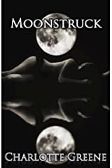 Moonstruck (Lust in the Shadows) Kindle Edition