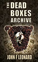 The Dead Boxes Archive: Dark Tales of Horror and the Diabolical