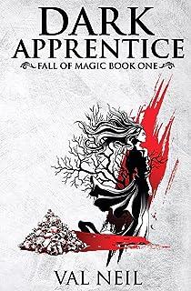 Dark Apprentice: Fall of Magic Book One