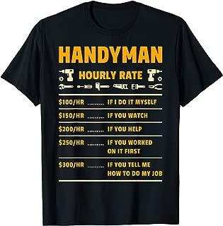 Handyman Hourly Rate Labor Price Chart Funny Gift Mechanic T-Shirt