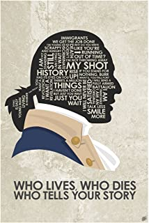 Alexander Hamilton 'Who Lives, Who Dies, Who Tells Your Story Giclee Art Print Poster from Typography Drawing by Pop Artis...