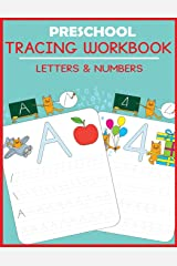 Preschool Tracing Workbook: Letters and Numbers Paperback