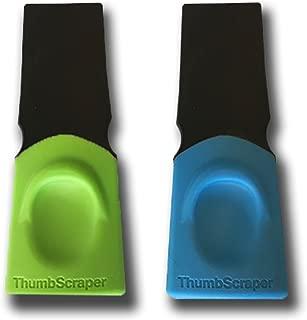 thumb scrapers