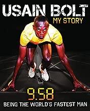 Usain Bolt: My Story 9.58 by USAIN BOLT (2010-05-04)