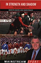 In Strength And Shadow: The Mervyn Davies Story (Mainstream Sport)