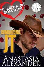 Romancing JT (Millionaire Romance Book 1) (English Edition)