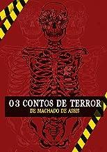 Três Contos de Terror de Machado de Assis