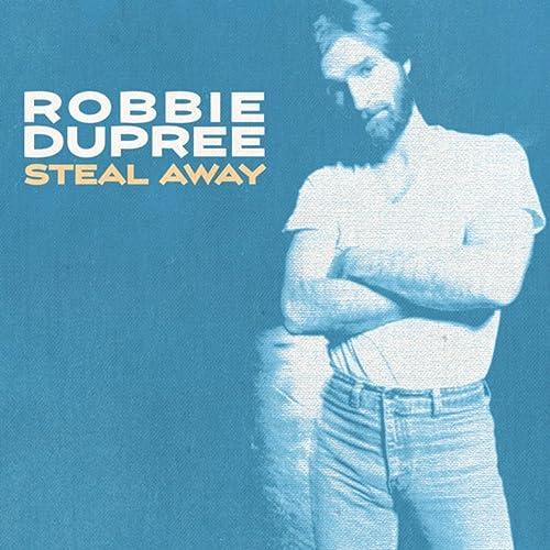 Steal Away de Robbie Dupree en Amazon Music - Amazon.es