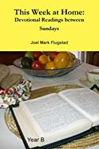 This Week at Home: Devotional Readings between Sundays
