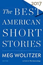 Best American Short Stories 2017 (The Best American Series ®)