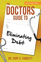 The Doctors Guide to Eliminating Debt