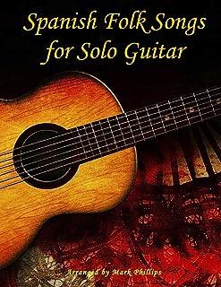 Spanish Folk Songs for Solo Guitar