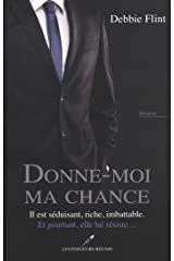 Donne-moi ma chance (French Edition) Kindle Edition