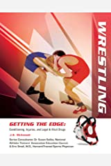 Wrestling (Getting the Edge: Conditioning, Injuries) Kindle Edition