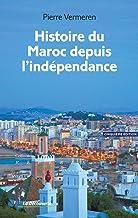 Histoire du Maroc depuis l'indépendance (Repères. Histoire)